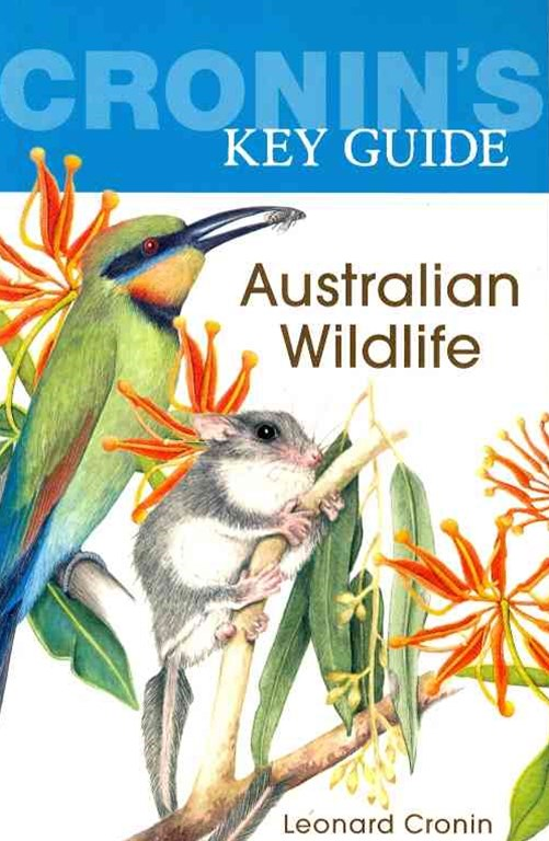 Cronin's Key Guide to Australian Wildlife