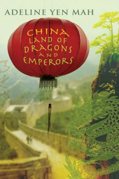 China Land of Dragons and Empe