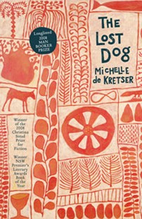 The Lost Dog by Michelle de Kretser (9781741756067) - PaperBack - Classic Fiction