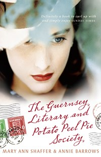 The Guernsey Literary and Potato Peel Pie Society by Mary Ann Shaffer, Annie Barrows (9781741758955) - PaperBack - Modern & Contemporary Fiction General Fiction