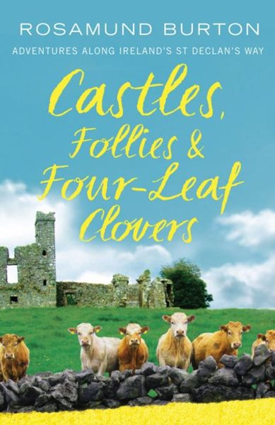 Castles, Follies and Four-Leaf Clovers