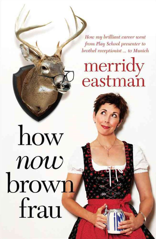 How Now, Brown Frau