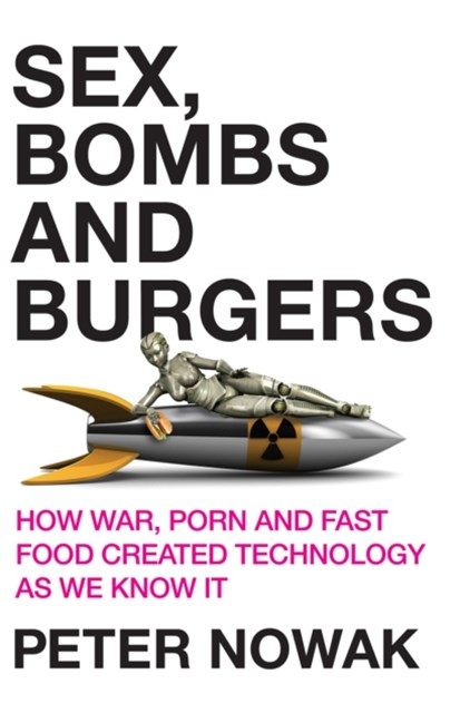 Sex, Bombs and Burgers