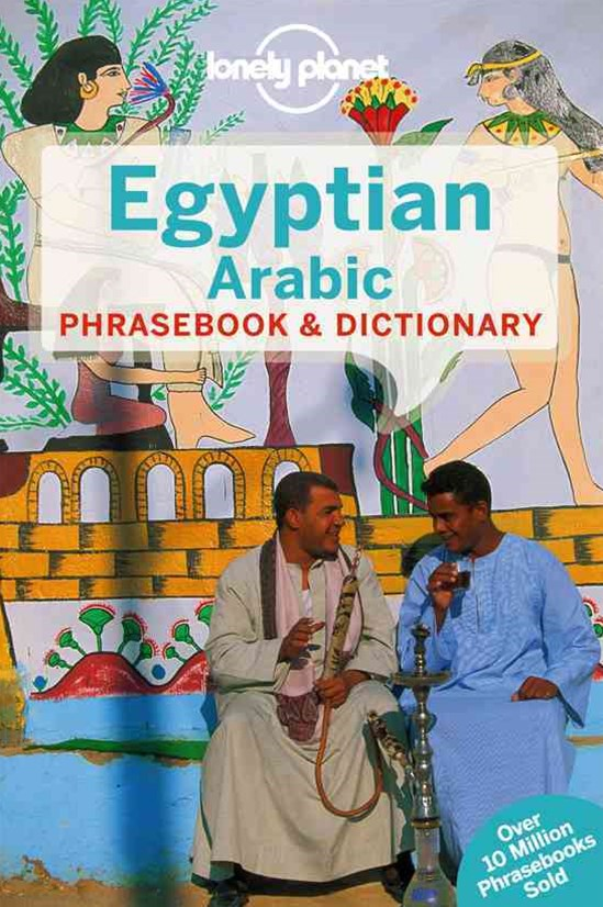 Egyptian Arabic Phrasebook and Dictionary
