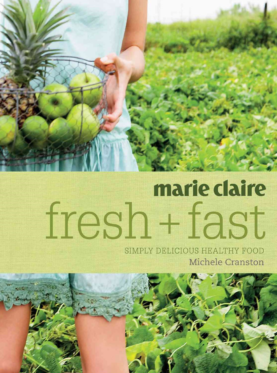 marie claire Fresh + Fast