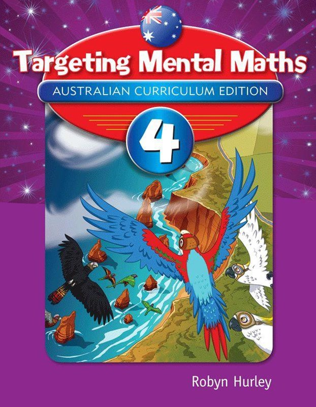 Targeting Mental Maths Australian Curriculum Edition Year 4