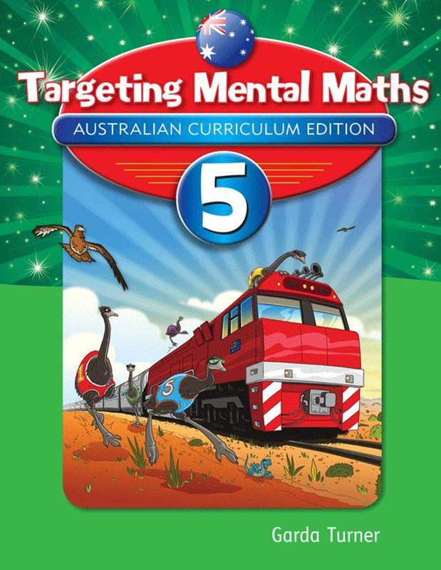 Targeting Mental Maths Australian Curriculum Edition Year 5