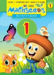 ABC Mathseeds Activity Book 1 Level 1 Ages 3–5 by Sara Leman (9781742152127) - PaperBack - Education