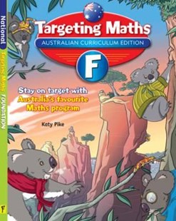 Targeting Maths Australian Curriculum Edition Student Book Foundation by Katy Pike (9781742152196) - PaperBack - Education