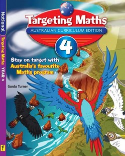 Targeting Maths Australian Curriculum Edition Student Book Year 4 by Garda Turner (9781742152233) - PaperBack - Education