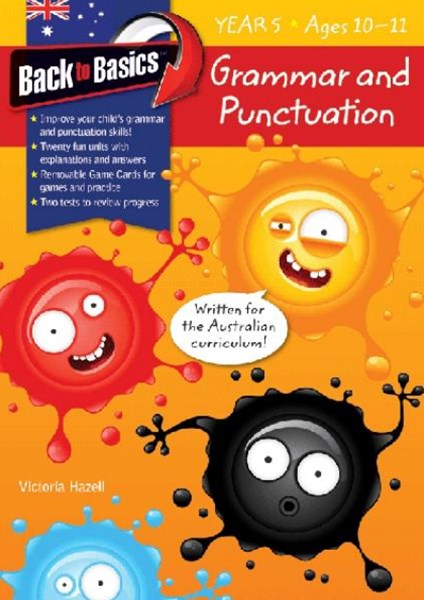 Blake's Back to Basics GÇô Grammar & Punctuation Year 5
