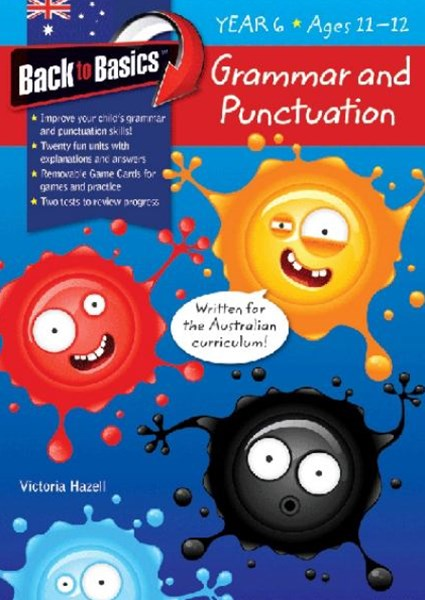 Blake's Back to Basics GÇô Grammar & Punctuation Year 6