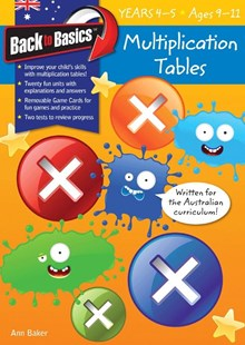 Blake's Back to Basics – Multiplication Tables book 2 Years 4–5 by Ann Baker (9781742159355) - PaperBack - Education