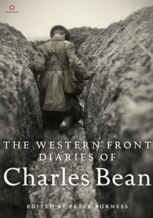 The Western Front Diaries of Charles Bean by Peter Burness (9781742235868) - HardCover - Biographies General Biographies