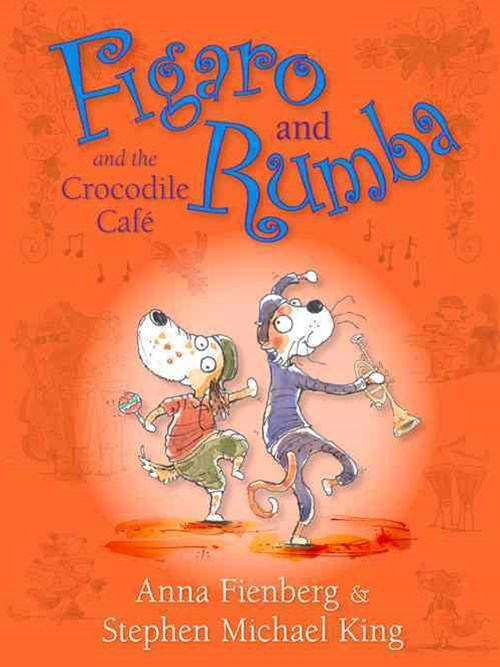 Figaro and Rumba and the Crocodile Cafe