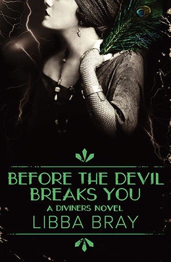 Before the Devil Breaks You: The Diviners Book 3