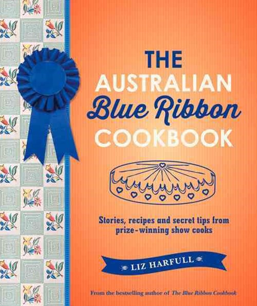 The Australian Blue Ribbon Cookbook