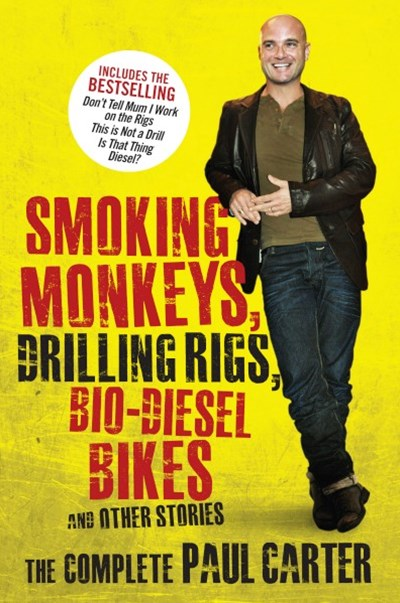 Smoking Monkeys, Drilling Rigs, Bio-diesel Bikes and Other Stories