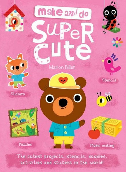 Make and Do Super Cute