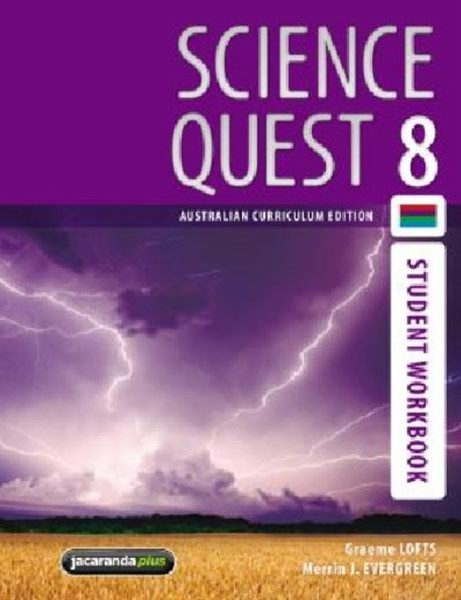 Science Quest 8 Australian Curriculum Edition Student Workbook