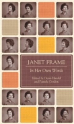 Janet Frame In Her Own Words