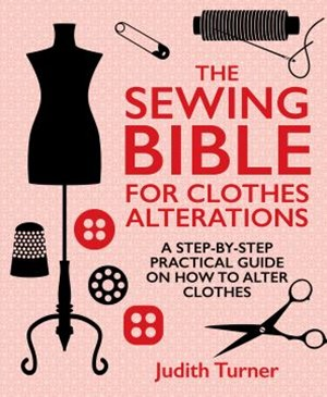 The Sewing Bible for Clothing