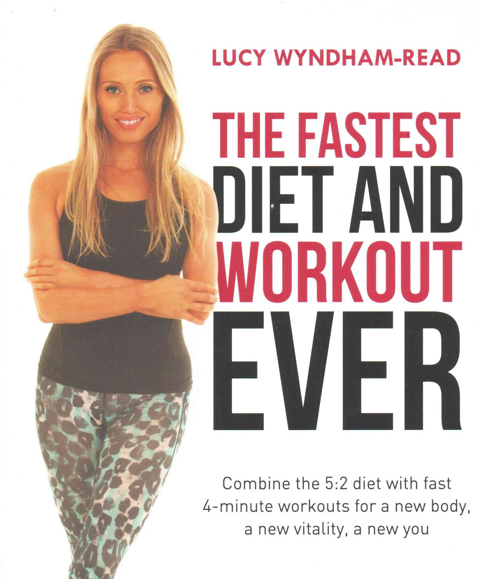 Fastest Diet and Workout Ever