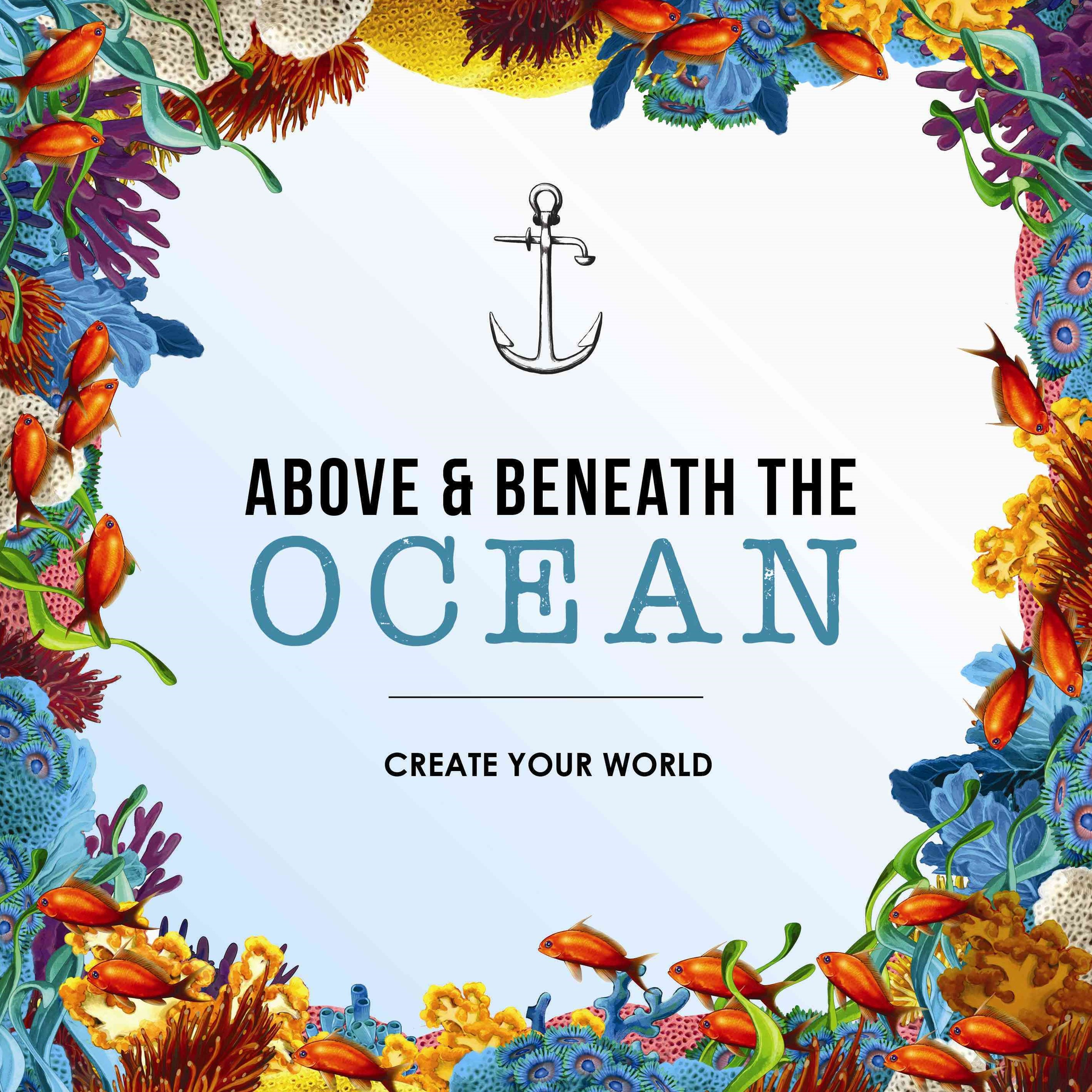 Above & Beneath the Ocean Crea