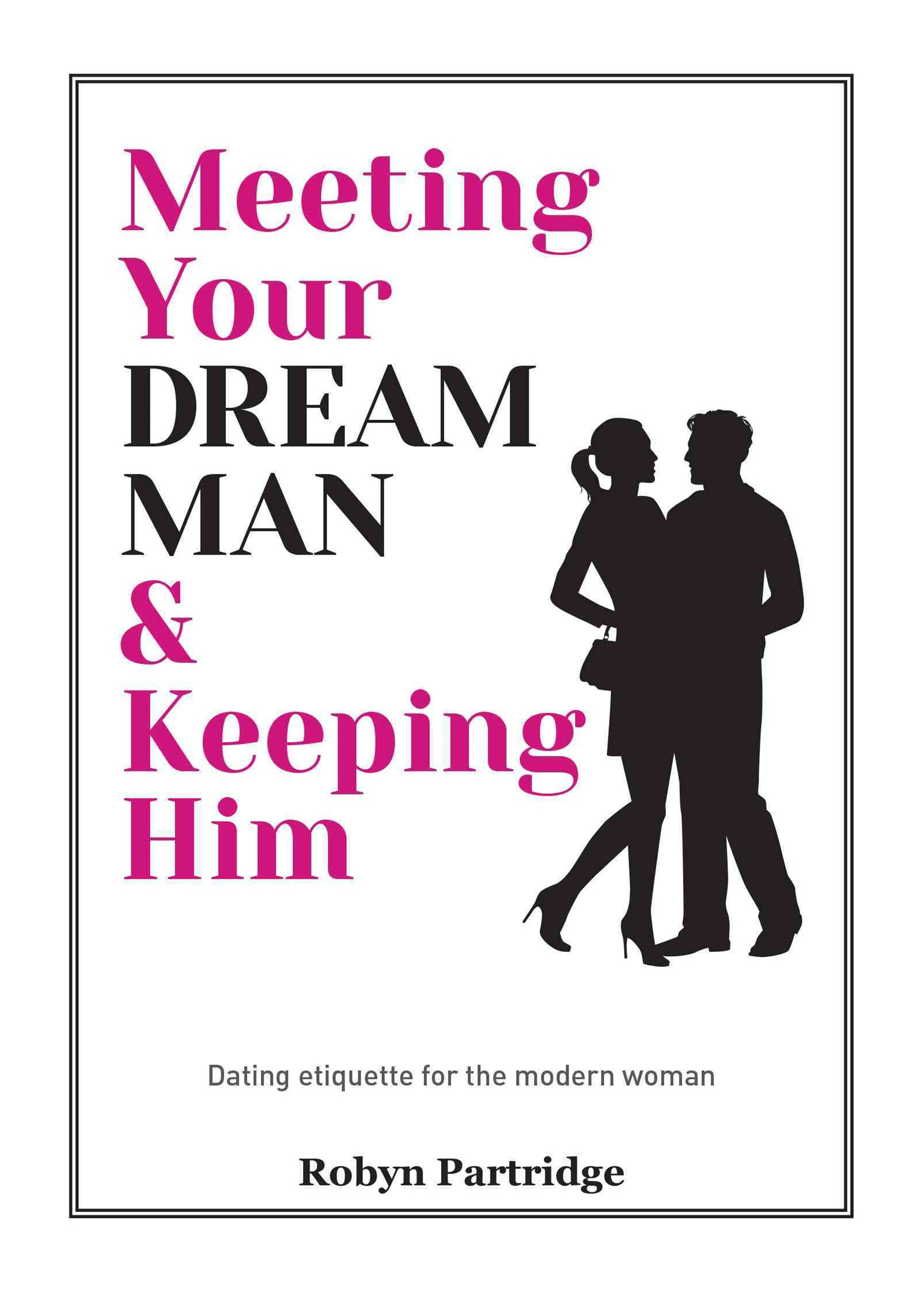 Meeting Your Dream Man and Kee