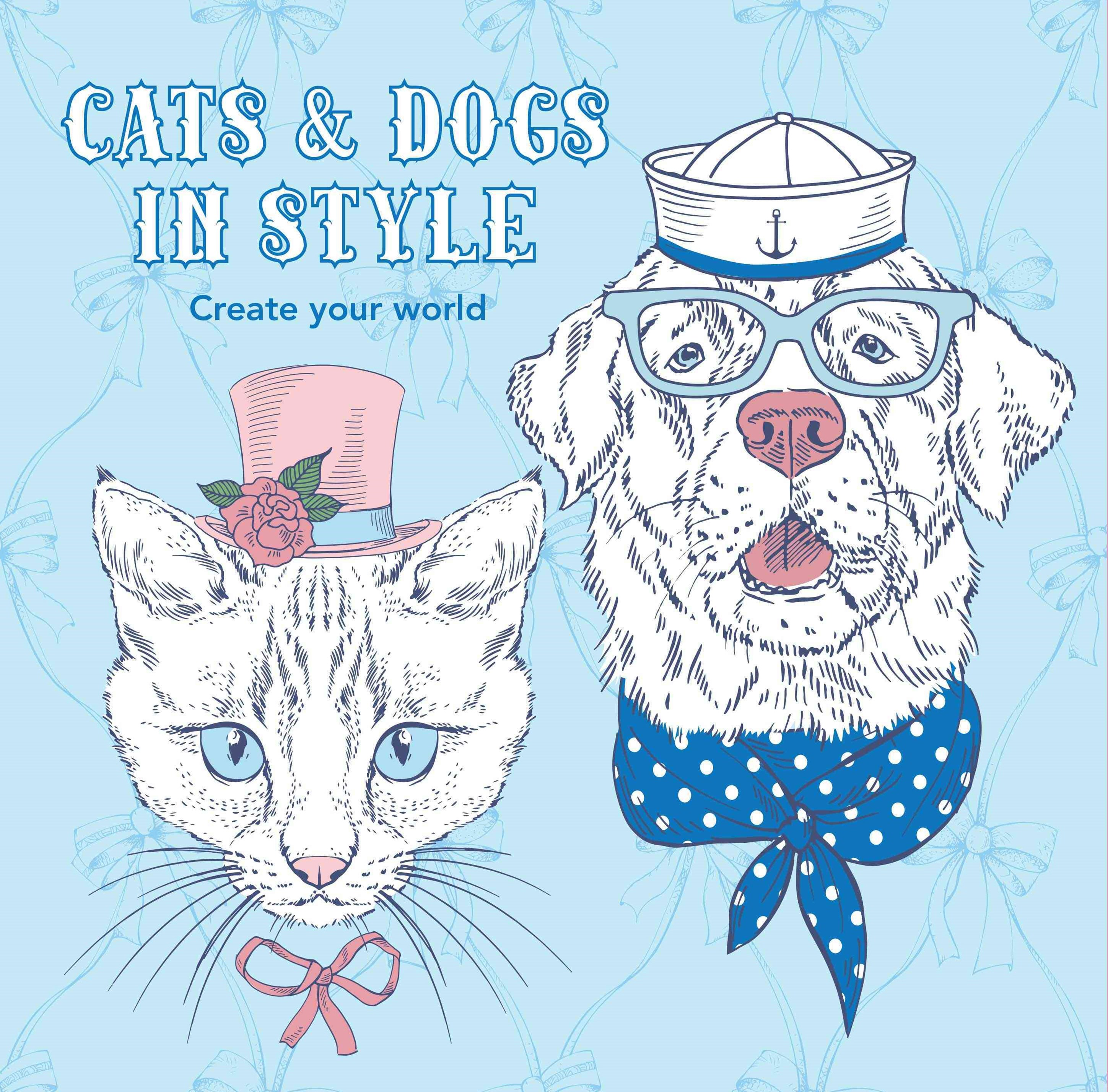 Cats & Dogs In Style Create Yo