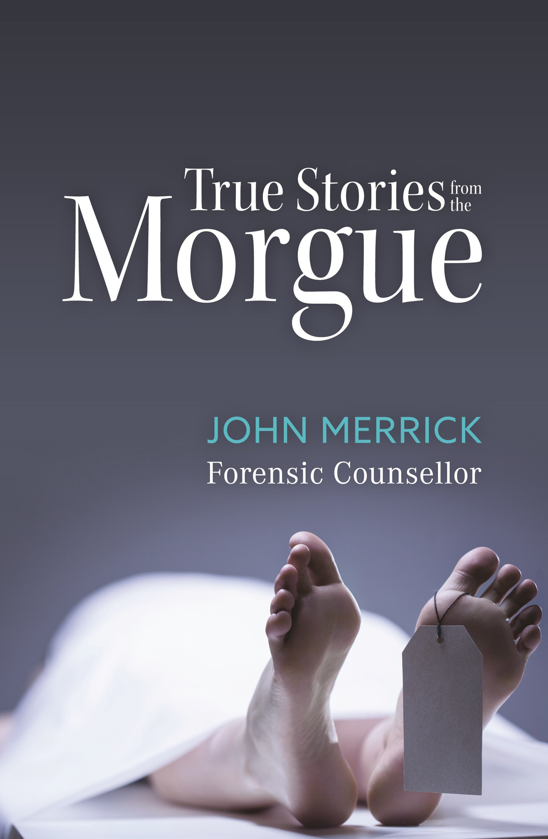 True Stories from the Morgue