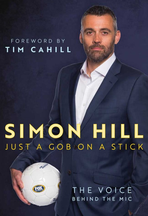 Simon Hill. Just a Gob on a Stick