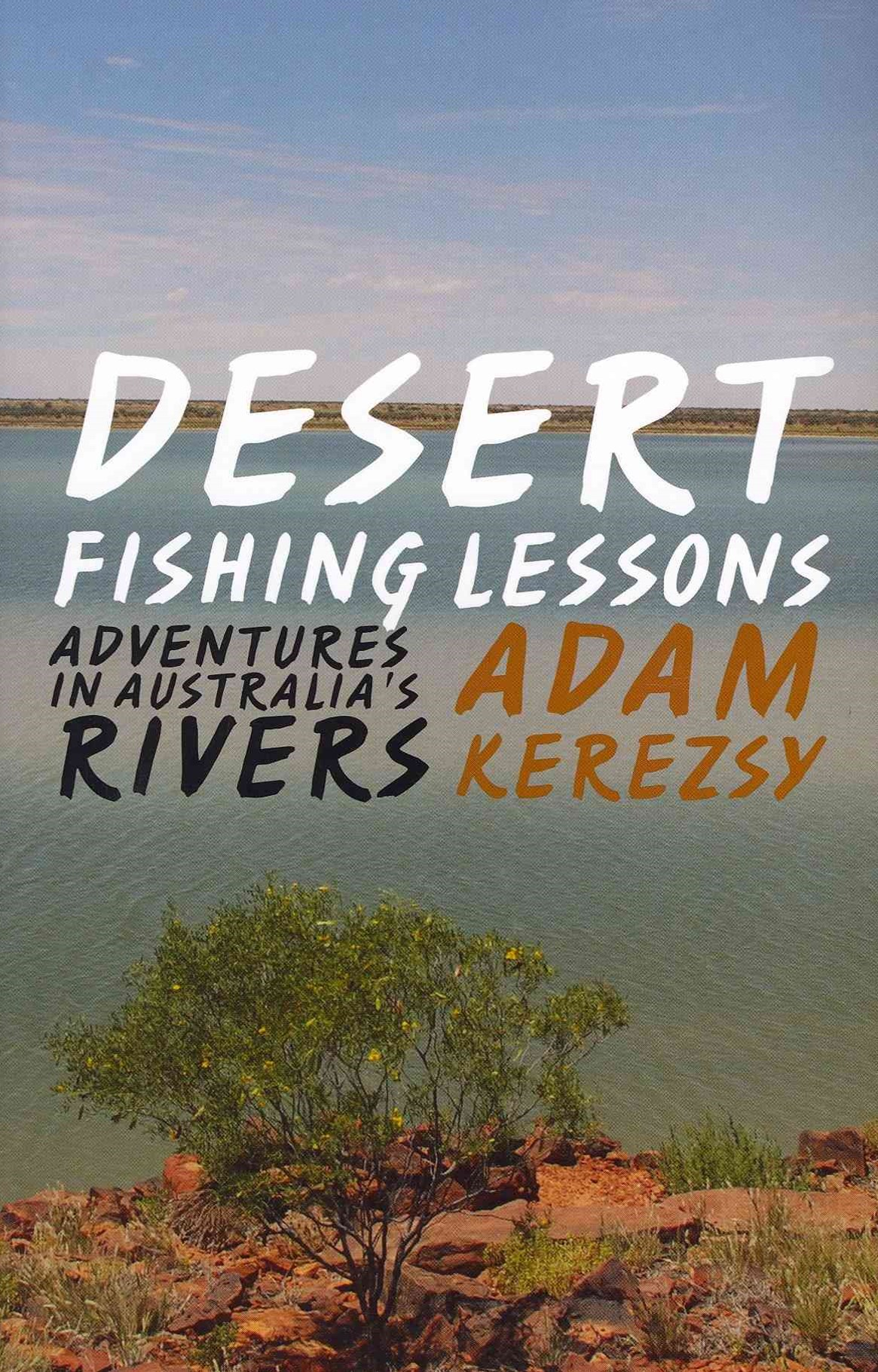 Desert Fishing Lessons