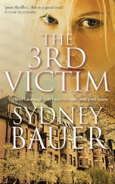 The 3rd Victim: A David Cavanaugh Novel 6