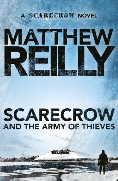 Scarecrow and the Army of Thieves: A Scarecrow Novel 4
