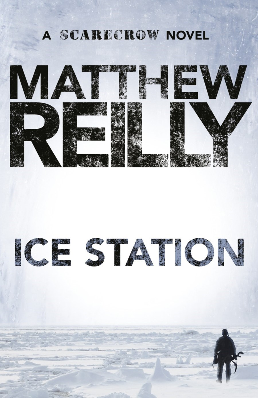 Ice Station: A Scarecrow Novel 1