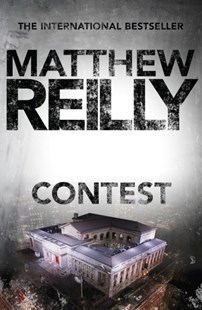 Contest by Matthew Reilly (9781742611754) - PaperBack - Crime Mystery & Thriller
