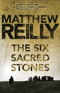 The Six Sacred Stones by Matthew Reilly (9781742611785) - PaperBack - Crime Mystery & Thriller