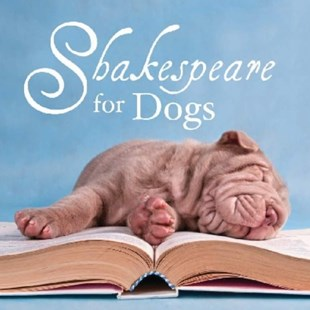 Shakespeare for Dogs by William Shakespeare (9781742611853) - PaperBack - Pets & Nature Domestic animals