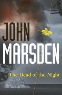 The Dead of the Night: Tomorrow Series 2 by John Marsden (9781742612645) - PaperBack - Children's Fiction Teenage (11-13)