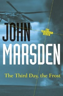 The Third Day, the Frost: Tomorrow Series 3 by John Marsden (9781742612676) - PaperBack - Children's Fiction Teenage (11-13)