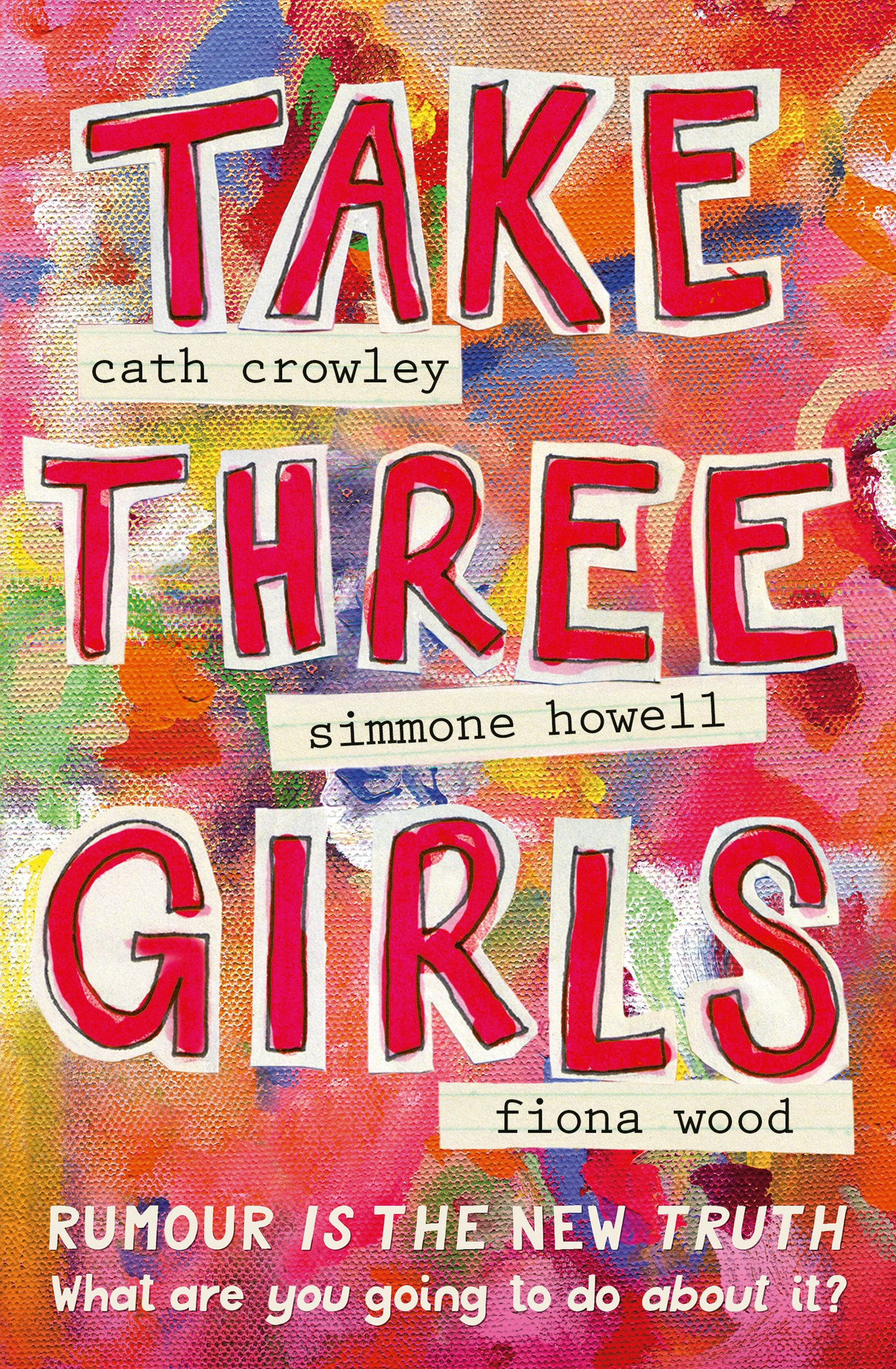 Meet authors Cath Crowley, Simmone Howell and Fiona Wood