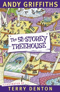 The 52-Storey Treehouse by Andy Griffiths, Terry Denton (9781742614212) - PaperBack - Children's Fiction Intermediate (5-7)