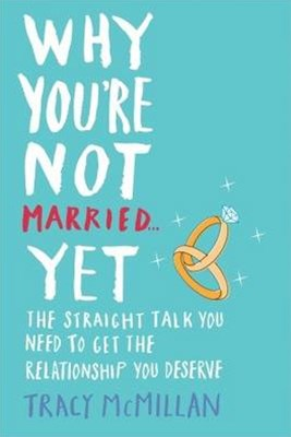 Why You're Not Married... Yet