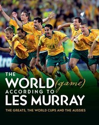 The World (Game) According to Les Murray