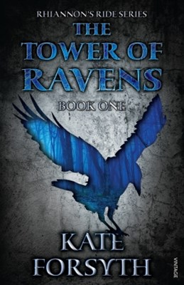 Rhiannon's Ride 1: The Tower Of Ravens