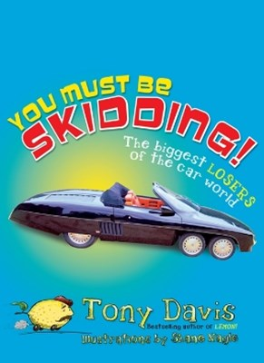 (ebook) You Must Be Skidding! The Biggest Losers Of The Car World