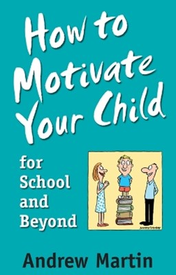 How To Motivate Your Child For School