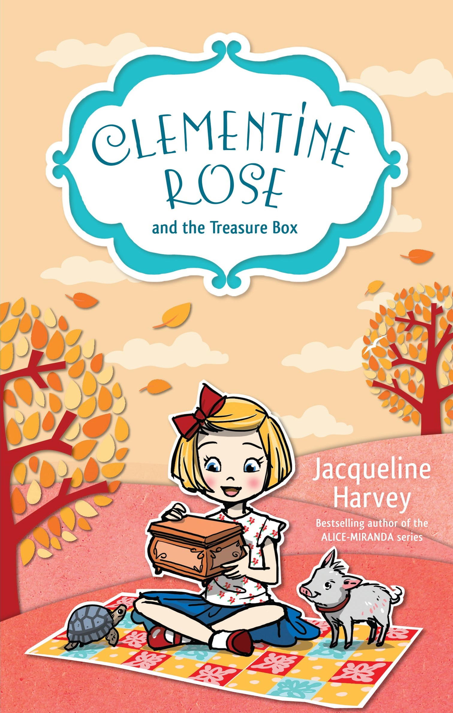 Clementine Rose and the Treasure Box (Clementine Rose Book 6)