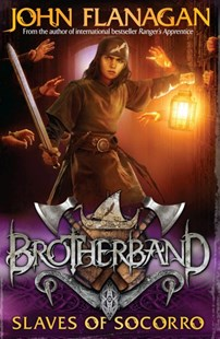 Brotherband 4: Slaves of Socorro by John Flanagan (9781742759340) - PaperBack - Children's Fiction